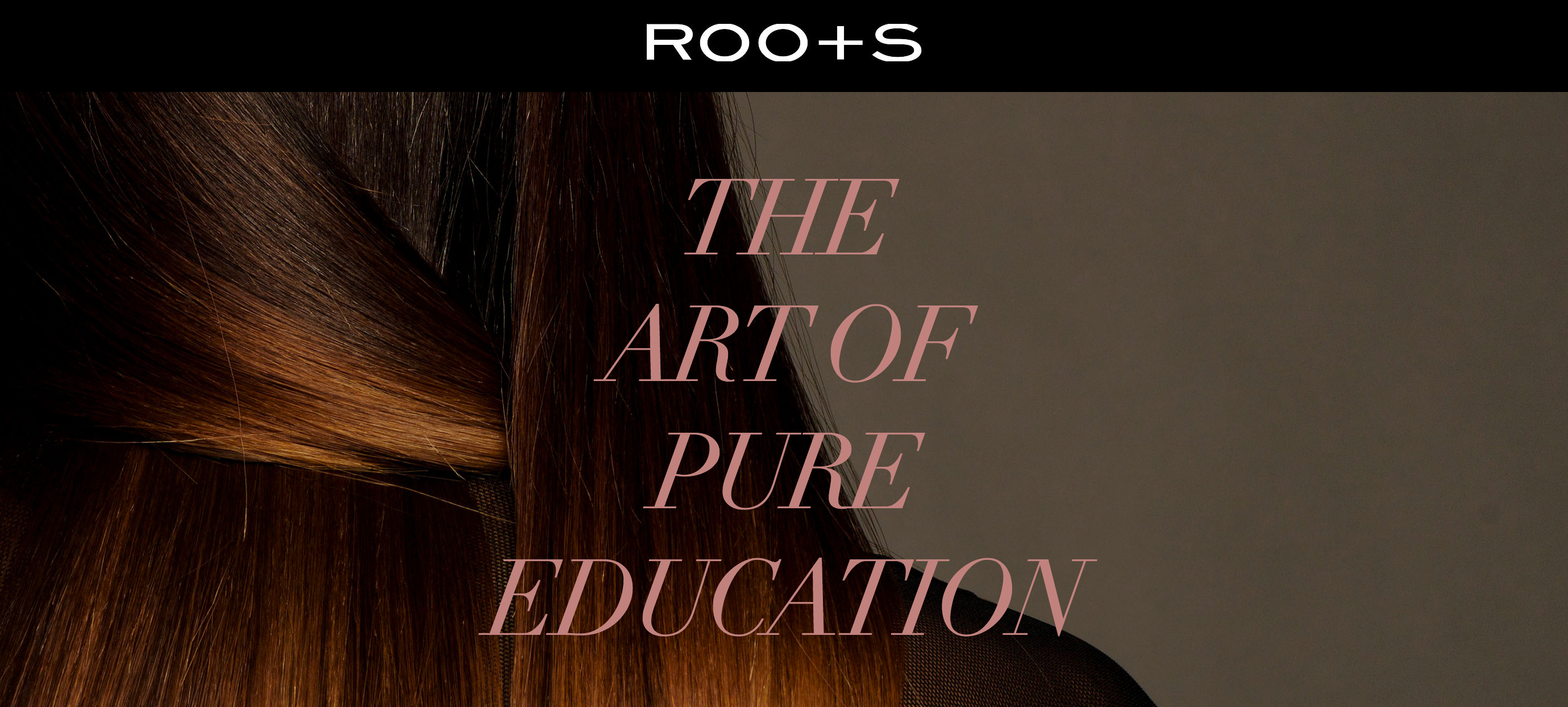 ROOTS salon education